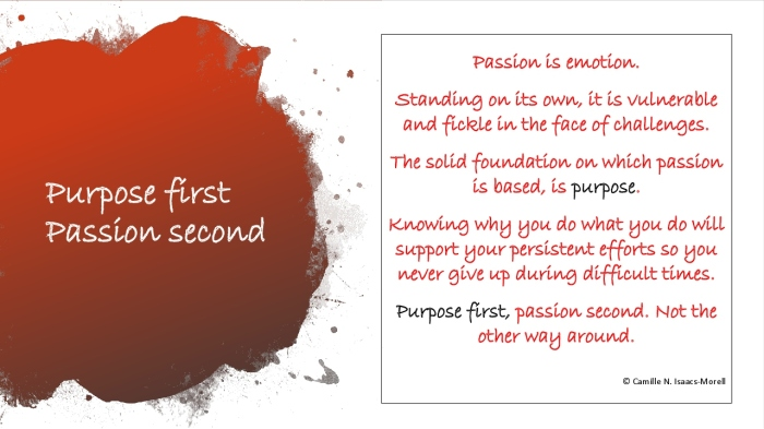 Purpose first, passion second